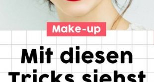 Bye, pale complexion! With THIS make-up tricks you look better immediately! # m ...