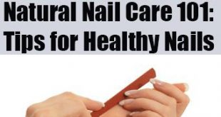 Natural Nail Care 101: Tips for Healthy Nails #Cosmetics # Nails #Beauty Tips ...